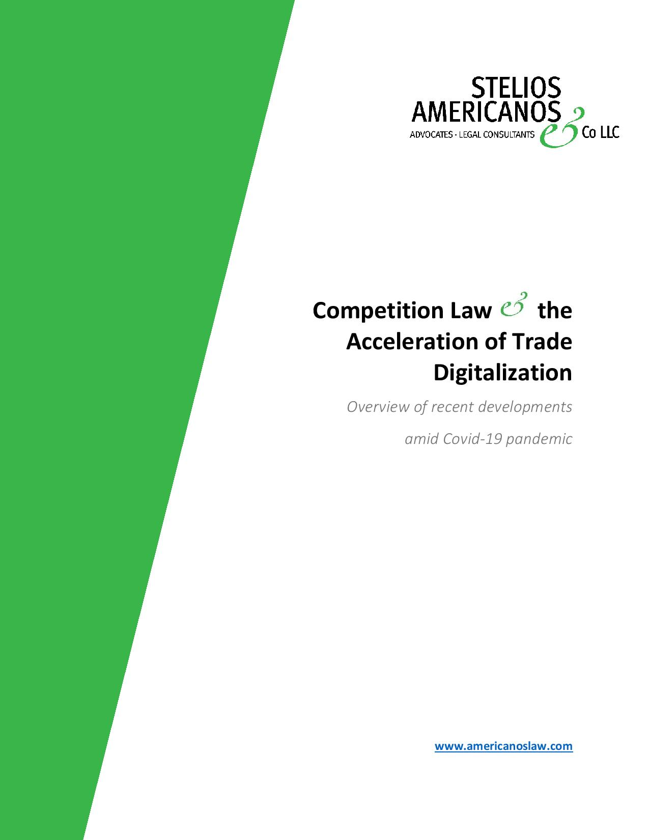 Stelios Americanos & Co LLC: Competition Law the Acceleration of Trade Digitalization