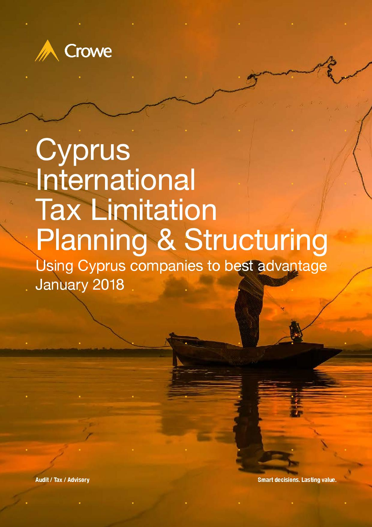 Crowe Cyprus: International Tax Limitation Planning and Structuring