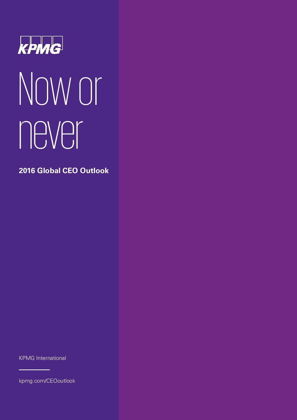 Now or Never: 2016 Global CEO Outlook