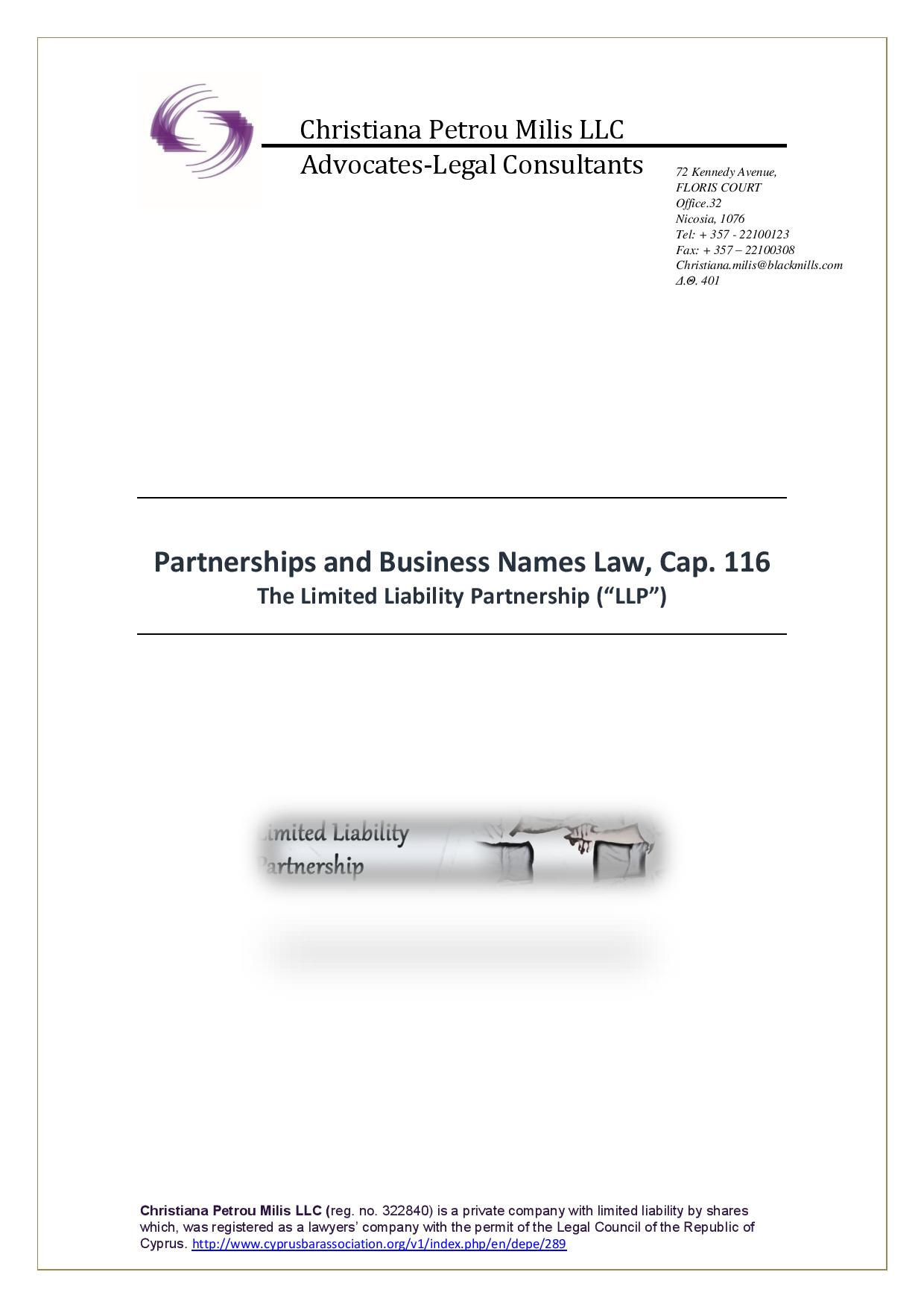 """The Limited Liability Partnership (""""LLP"""")"""