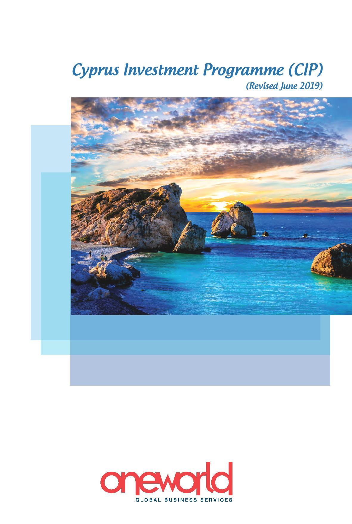 Oneworld Ltd:  Cyprus Investment Programme (CIP) (Revised June 2019)